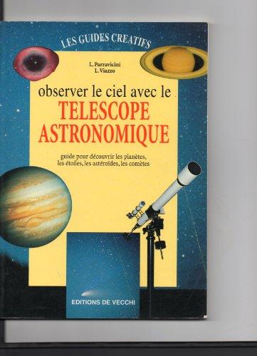 Observer le ciel avec le télescope astronomique