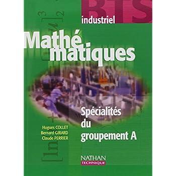 Mathématiques BTS industriel Spécialité du groupement A