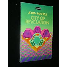 City of Revelation: On the Proportions and Symbolic Numbers of the Cosmic Temple (Abacus Books)