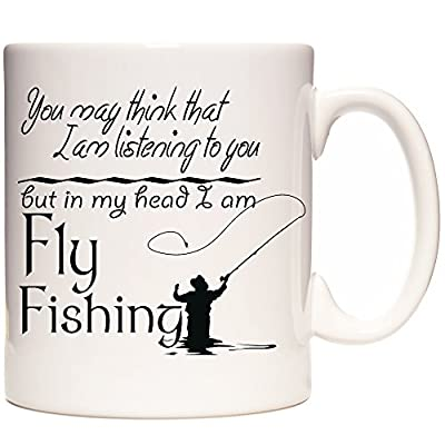 FLY FISHING MUG, You May Think That I Am Listening To You But In My Head I Am FLY FISHING, ceramic gift mug. Can be personalized with any name and or a short message by KAZMUGS