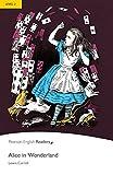 Alice in Wonderland - Leichte Englisch-Lektüre (A2) (Pearson Readers - Level 2) - Lewis Carroll