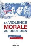 Image de La violence morale au quotidien : Des maux sans bleus, des mots qui tuent