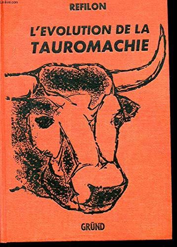 """L'évolution de la tauromachie du cid campéador à luis miguel """"dominguin"""". par Préf. du Duc de Levis Mirepoix. Refilon"""