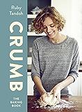 Crumb: The Baking Book