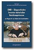 DMB - Diagnostisches Inventar motorischer Basiskompetenzen: Zur Diagnostik von Kindern im Grundschulalter