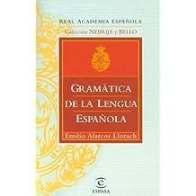 Gramatica de La Lengua Espanola / Spanish Language Grammar = Spanish Language Grammar by Emilio Alarcos Llorach (1999-04-02)