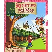 50 surprises au pays des Fées