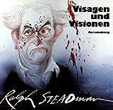 Visagen und Visionen. Karikaturen, Plakate, Illustrationen. Ausstellungskatalog Wilhelm-Busch-Museum Hannover 31. Juli - 2. Oktober 1988 - Ralph Steadman