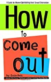 How to Come Out: Guide for Women Questioning Their Sexual Orientation