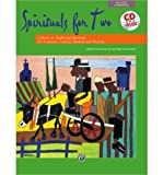 Spirituals for Two: 9 Duets on Traditional Spirituals for Concerts, Contests, Recitals, and Worship, Book & CD (Paperback) - Common