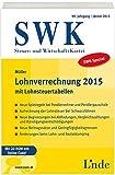 SWK-Spezial Lohnverrechnung 2015: mit Lohnsteuertabellen