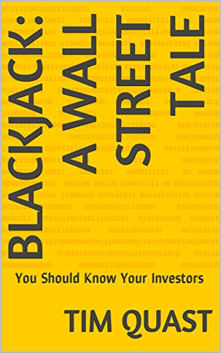 Blackjack: A Wall Street Tale: You Should Know Your Investors (English Edition)