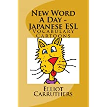 New Word A Day - Japanese ESL: Vocabulary Cartoons and Riddles