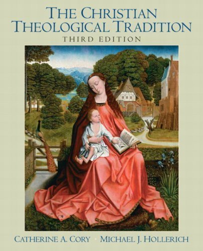 The Christian Theological Tradition, 3rd Edition 3rd (third) Edition published by Pearson (2008)