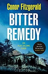 Bitter Remedy: An Alec Blume Case (Commissario Alec Blume Book 5)