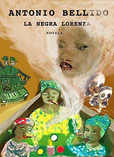 La Negra Lorenza por Antonio Bellido