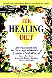 The Healing Diet by Artemus P. Simopoulos (1995-12-01)