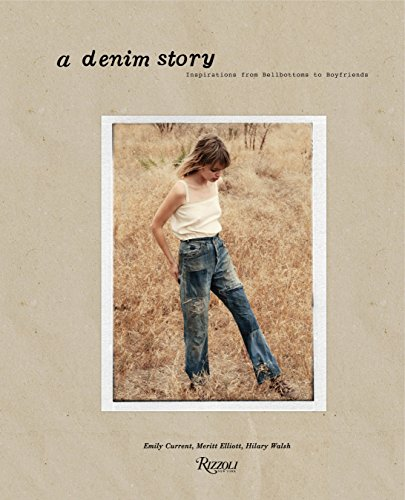 A Denim Story: Inspirations from Bellbottoms to Boyfriends: Inspirations from Boyfriends to Bell - Denim Kostüm