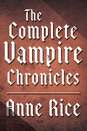The Complete Vampire Chronicles 12-Book Bundle (English Edition)