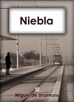 Niebla (Lecturas hispánicas nº 8) (Spanish Edition) par [de Unamuno, Miguel]