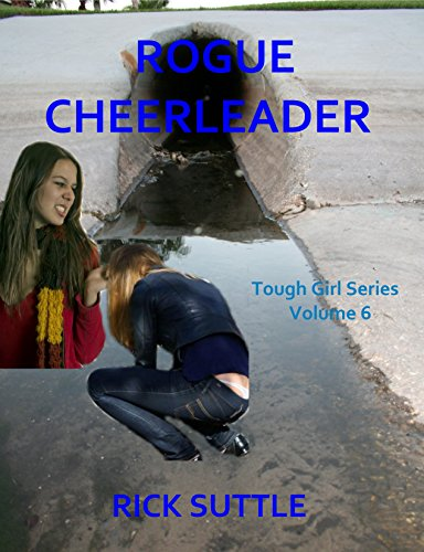 ebook: Rogue Cheerleader (Tough Girls Book 6) (B01E50U5EQ)
