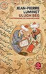 Ulugh Beg - L'astronome de Samarcande par Luminet
