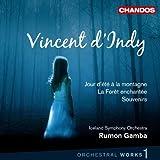 Vincent D'Indy: Jour d'ete a la montane / La foret enchantee / Souvenirs