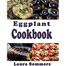 Eggplant Cookbook (English Edition)