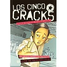 Llave de estrangulacion / Chokehold (Los Cinco Cracks / the Five Cracks) by Andreas Schluter (2012-03-06)