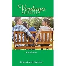 Verdugo silente: el adulterio