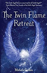 The Twin Flame Retreat: Volume 5 (Earth Angels)