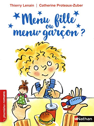 Menu fille ou menu garçon - Dès 7 ans par Thierry Lenain