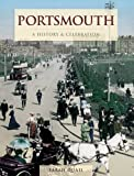 Portsmouth: A History and Celebration by Sarah Quail (2011-09-01)