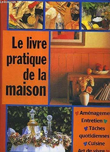 Le livre pratique de la maison