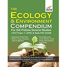 The Ecology & Environment Compendium for IAS Prelims General Studies CSAT Paper 1, UPSC & State PSC