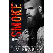Up in Smoke: A King Series Novel (English Edition)