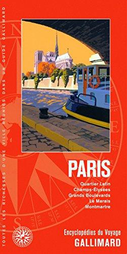 Paris: Quartier Latin, Champs-Élysées, Grands Boulevards, Le Marais, Montmartre