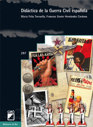 Didáctica de la guerra civil española: 297 (Biblioteca De Iber)