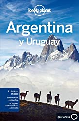 Lonely Planet Argentina y Uruguay (Nueva edici??n) (Travel Guide) (Spanish Edition) by Lonely Planet (2013-04-01)