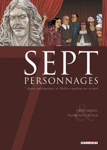 Sept Personnages par Fred Duval