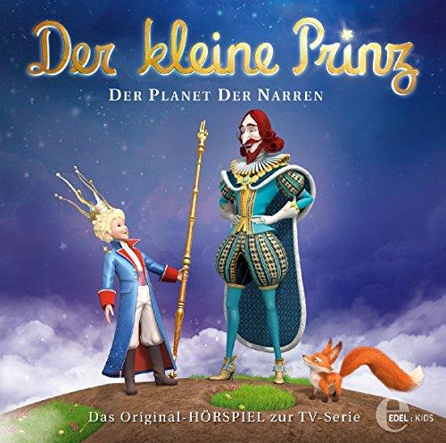 Der kleine Prinz - Original-Hörspiel, Vol.24: Der Planet der Narren