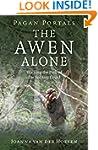 Pagan Portals - The Awen Alone: Walki...