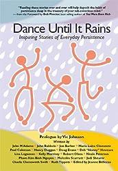 Dance Until It Rains by Vic Johnson (2007-12-01)