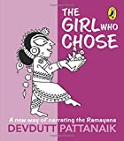 Girl who Chose, The: A New Way Of Narrat price comparison at Flipkart, Amazon, Crossword, Uread, Bookadda, Landmark, Homeshop18
