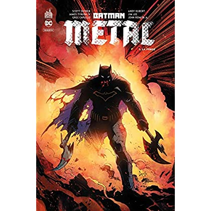 Batman métal, Tome 1 : La forge