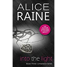 Into the Light: A dark erotic bdsm novel (Untwisted series Book 3) (English Edition)