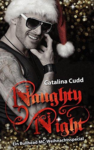 Naughty Night: Ein Bullhead MC-Weihnachtsspecial (Bullhead MC-Series 4) Naughty Sterne