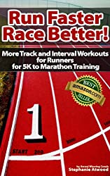 Run Faster Race Better: For 5K, 10K, Half Marathon, Marathon and Triathlons (Return to Fitness) (English Edition)