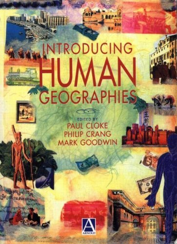Introducing Human Geographies, First Edition (Hodder Arnold Publication) by Paul Cloke (2003-11-08)