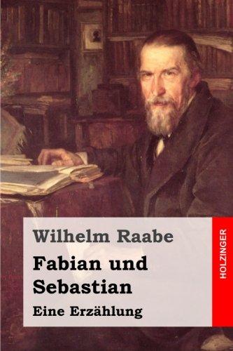 Fabian und Sebastian: Eine Erzählung